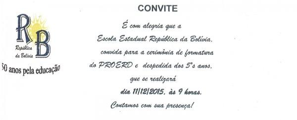 Escola estadual república da bolívia  convite para a festa de