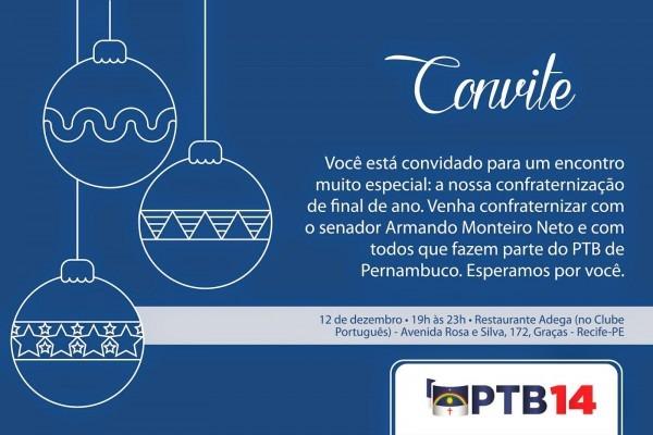Ptb E Armando Monteiro Promovem Confraternização Nesta Sexta