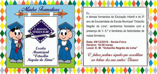Formatura da escola municipal octacílio negrão de lima
