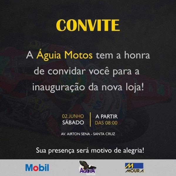 Convite  Inauguração Da Nova Loja Águia Motos
