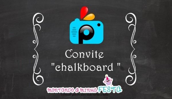 Como Fazer Convite  Chalkboard   No Aplicativo Picsart