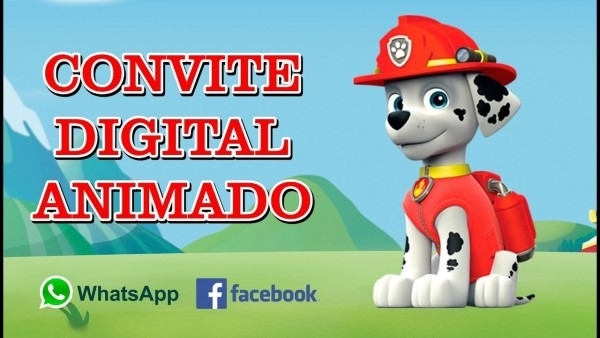 Convite Animado Patrulha Canina (convite Virtual Whatsapp)