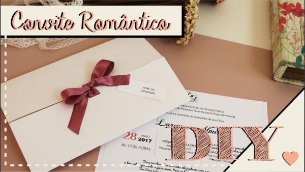 Como fazer convite de casamento romântico  diy