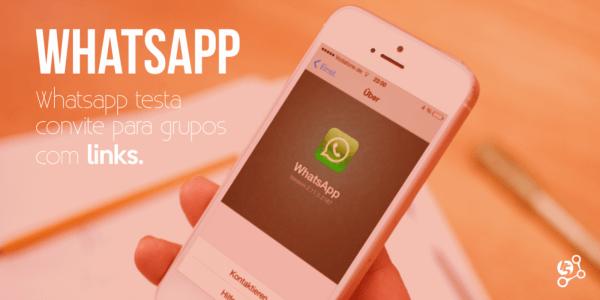 Whatsapp teste recurso de convite para grupos