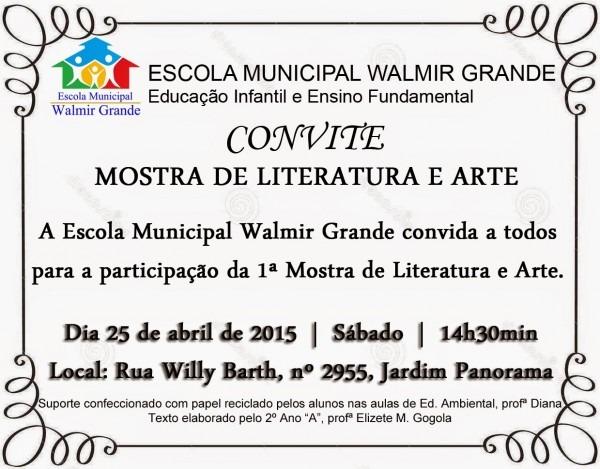 Escola municipal walmir grande  convite para mostra de literatura