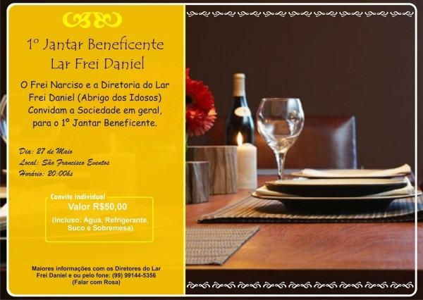 Participe de um jantar beneficente do lar frei daniel (abrigo dos