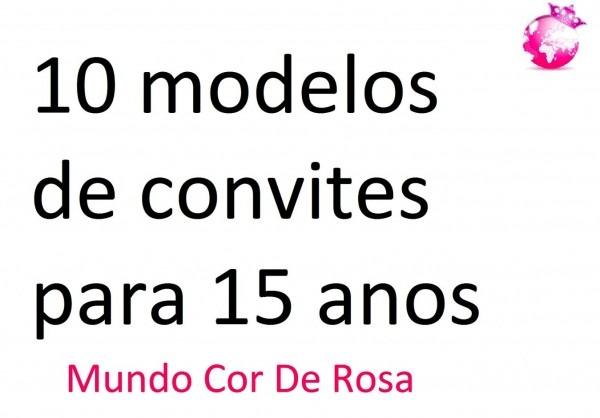 Modelo de convite festa 15 anos bonita 10 modelos convites para