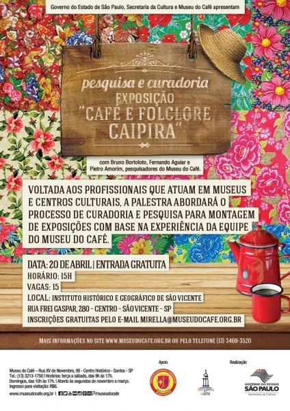 Palestra  pesquisa e curadoria – exposição café e folclore caipira
