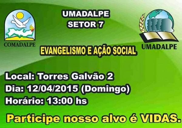 O blog do setor 7 (umadalpe)  convite especial  evangelismo e ação