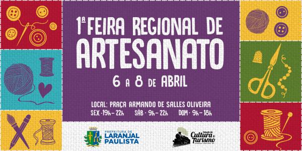 Vem aí a 1ª feira regional de artesanato de laranjal paulista