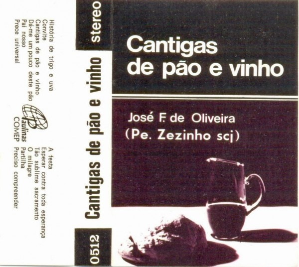 Discografia padre zezinho scj  1979 cantigas de pão e vinho