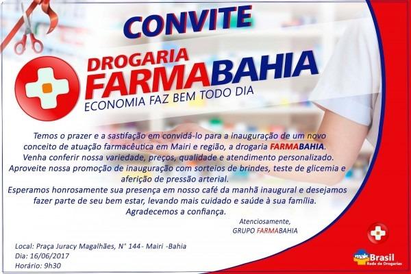 Convite de inauguração da drogaria farmabahia, em mairi
