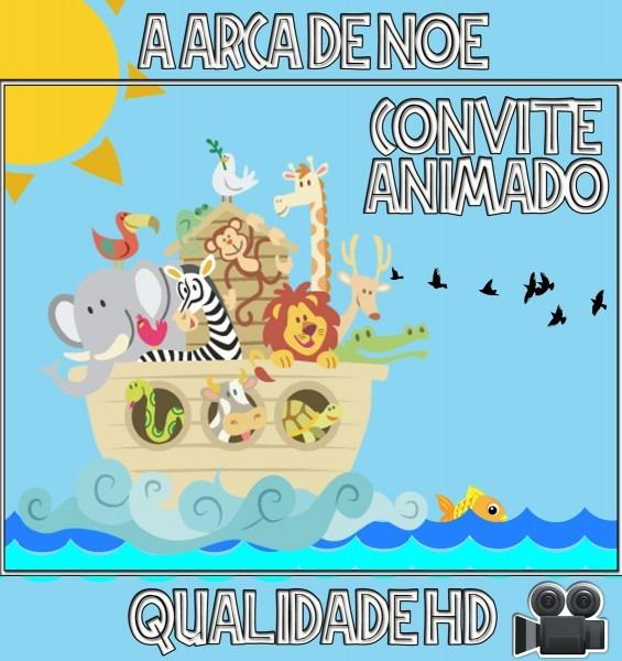 Convite animado (vÍdeo) para aniversário a arca de noÉ no elo7