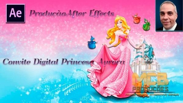 Convite animado princesa aurora after effects by mcb produÇÕes