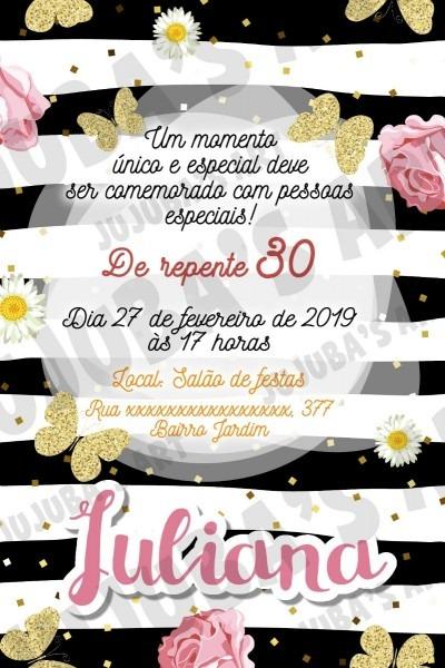Arte digital convite adulto 30 anos flores rosas borboletas