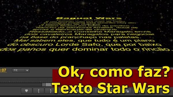 Ok, como faz  texto tipo star wars