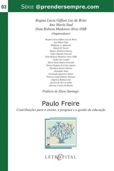Paulo freire  contribuições para o ensino, a pesquisa e a gestão