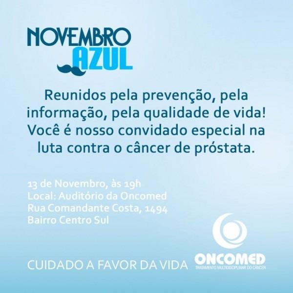 Convite  participe do novembro azul oncomed    oncomed