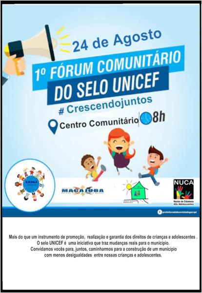Convite  venha participar do 1° forum comunitário do selo unicef
