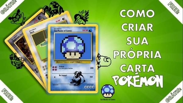 Como criar sua própria carta pokémon de graça!
