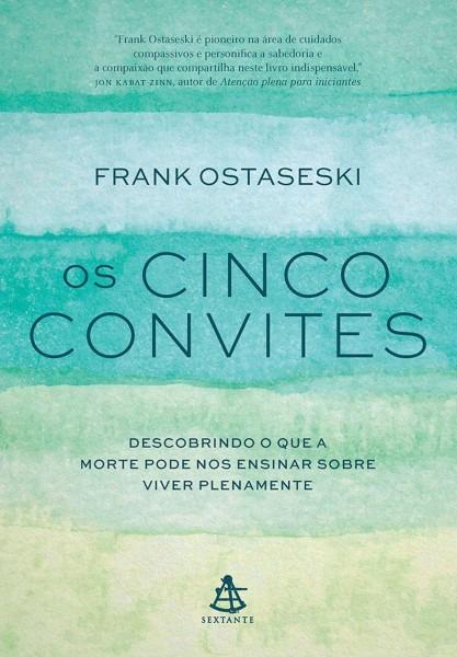 Os cinco convites ebook di frank ostaseski